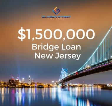 $1500000 Bridge Loan | NJ